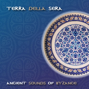 Ancient Sounds of Byzance